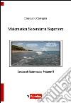 Matematica secondaria superiore. Vol. 2 libro