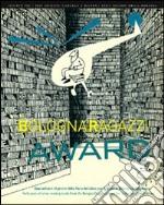 Bologna Ragazzi Award. Quarant'anni di premi della Fiera del libro per Ragazzi in Biblioteca Sala Borsa