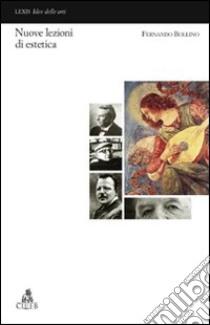 Nuove lezioni di estetica libro di Bollino Fernando