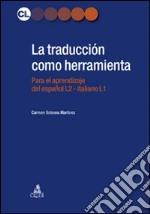La traducción como herramienta. El espanol para italofonos
