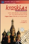 Kraski-A1. Corso comunicativo multimediale per l'autoapprendimento della lingua russa di livello principiante A1. CD-ROM libro
