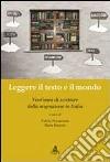Leggere il testo e il mondo. Vent'anni di scritture della migrazione in Italia libro
