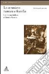 Lo straniero nemico e fratello. Letteratura italiana e Grande Guerra libro