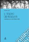 Il tesoro dei regolari. L'inchiesta sui conventi d'Italia del 1650 libro