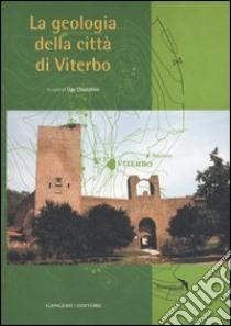 La geologia della città di Viterbo libro