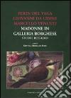 Perin del Vaga, Giovanni da Udine, Marcello Venusti. Madonne in Galleria Borghese: studi e restauro libro