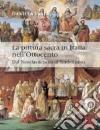 La pittura sacra in Italia nell'Ottocento. Dal Neoclassicismo al Simbolismo. Ediz. illustrata libro