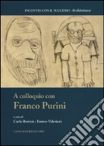A colloquio con Franco Purini libro