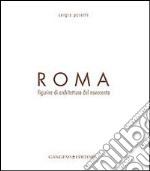 Roma. Figurine di architettura del Novecento