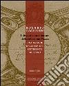 Rosario Gagliardi. I disegni di architettura della collezione Mazza. Una grande raccolta del Settecento siciliano libro