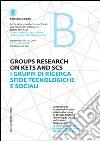 I gruppi di ricerca sfide tecnologiche e sociali