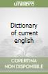Dictionary of current english libro
