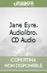 Jane Eyre. Audiolibro. Con CD Audio  di Brontë Charlotte