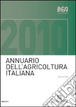 Annuario INEA dell'agricoltura italiana (2010). Con CD-ROM (64) libro