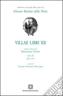 Villae libri 12 (3) libro di Della Porta G. Battista