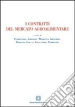 I contratti del mercato agroalimentare libro
