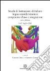 Scuola di formazione di italiano lingua seconda/straniera. Competenza d'uso e integrazione libro