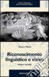 Riconoscimento linguistico e visivo. Teoria e tecniche libro