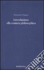 Introduzione alla summa philosophica libro di Pagano Domenico