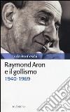 Raymond Aron e il gollismo (1940-1969)