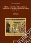 Milites Christi e fideles crucis. I francescani nel confronto con saraceni e tartari (1245-1310) libro