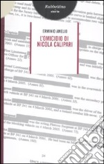L'omicidio di Nicola Calipari libro di Amelio Erminio