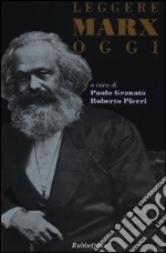 Leggere Marx oggi libro