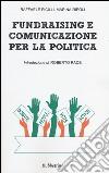 Fundraising e comunicazione per la politica