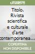 Titolo. Rivista scientifica e culturale d'arte contemporanea (7)