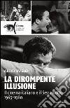 La dirompente illusione. Il cinema italiano e il sessantotto 1965-1980