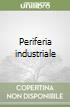 Periferia industriale