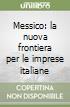 Messico: la nuova frontiera per le imprese italiane