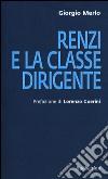 Renzi e la classe dirigente