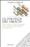 La politica dei molti libro