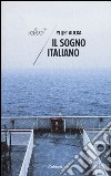 Il sogno italiano libro