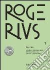 Rogerius (2016). Vol. 1 libro