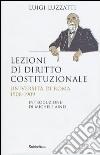 Lezioni di diritto costituzionale. Università di Roma 1908-1909 libro