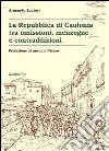 La Repubblica di Caulonia tra omissioni, menzogne e contraddizioni libro
