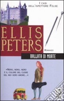 Ballata di morte libro di Peters Ellis