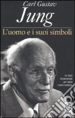 L'uomo e i suoi simboli libro di Jung Carl G.