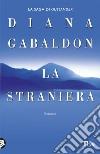 La straniera libro di Gabaldon Diana