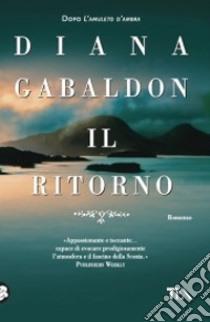 Il ritorno libro di Gabaldon Diana