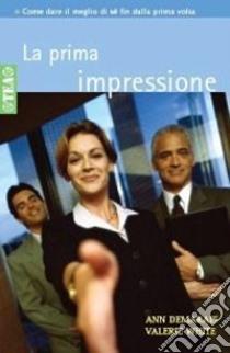 La prima impressione libro di Demarais Ann - White Valerie