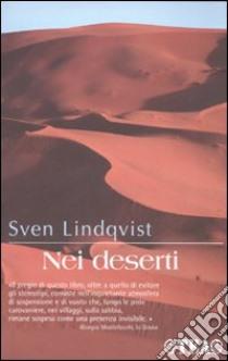 Nei deserti libro di Lindqvist Sven