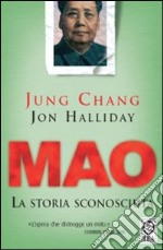 Mao. La storia sconosciuta libro di Chang Jung - Halliday Jon