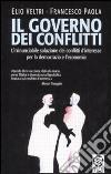 Il governo dei conflitti libro di Veltri Elio - Paola Francesco