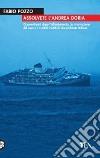 Assolvete l'Andrea Doria libro