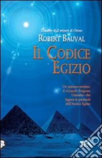 Il Codice egizio libro di Bauval Robert