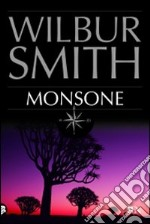 Monsone libro di Smith Wilbur