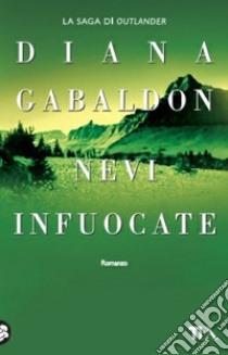 Nevi infuocate libro di Gabaldon Diana